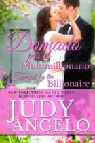 Domado por el Multimillionario, Bilingual Version - Multimillonarios Machos, #1 ebook by JUDY ANGELO