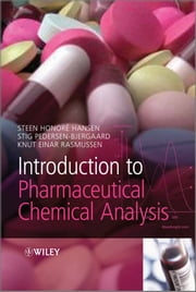 Introduction to Pharmaceutical Chemical Analysis ebook by Stig Pedersen-Bjergaard,Knut Rasmussen,Steen Honoré Hansen