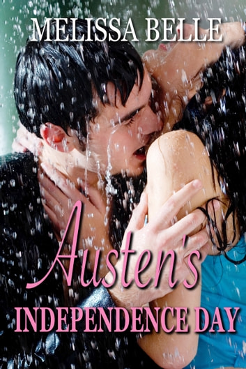 Austen's Independence Day ebook by Melissa Belle