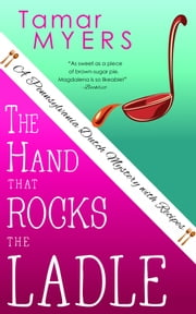 The Hand that Rocks the Ladle ebook by Tamar Myers
