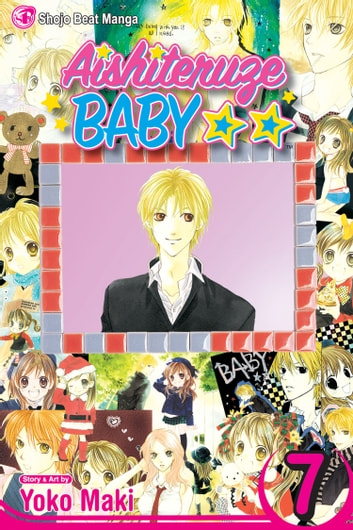 Aishiteruze Baby, Vol. 7 eBook by Yoko Maki