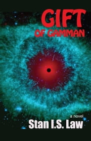 Gift of Gamman ebook by Stan I.S. Law