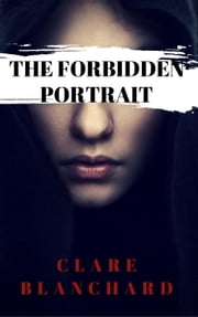 The Forbidden Portrait