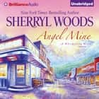 Angel Mine audiobook by Sherryl Woods