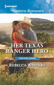 Her Texas Ranger Hero ebook by Rebecca Winters