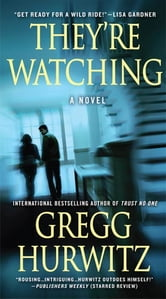 They're Watching ebook by Gregg Hurwitz