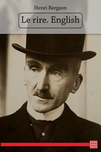henri bergson essay laughter 1980 — henri bergson, laughter: an essay on the meaning of the comic antigonies follow unfollow quote henri bergson quote about.