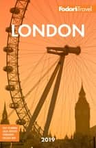 Fodor's London 2019 ebook by Fodor's Travel Guides