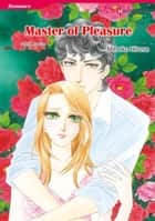 MASTER OF PLEASURE (Harlequin Comics) ebook by Penny Jordan,Mihoko Hirose