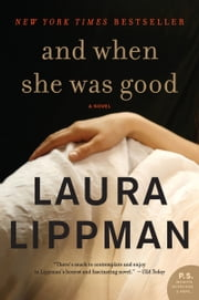 And When She Was Good ebook by Laura Lippman