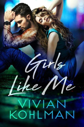 Girls Like Me - Young and Privileged of Washington, DC, #4 ebook by Vivian Kohlman