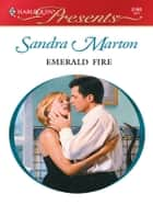 Emerald Fire ebook by Sandra Marton