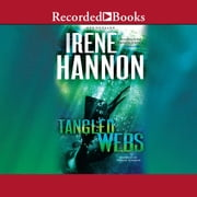 Tangled Webs audiobook by Irene Hannon