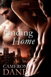 Finding Home ebook by Cameron Dane