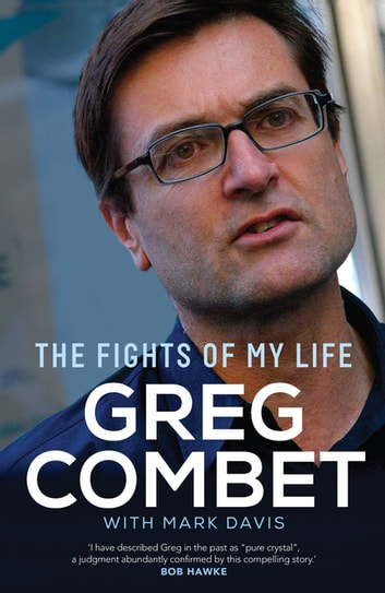 The Fights of My Life ebook by Greg Combet,Mark Davis