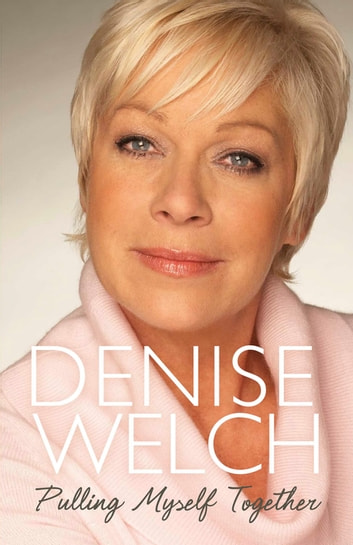 Pulling Myself Together ebook by Denise Welch