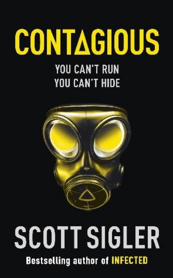 Contagious - Infected Book 2 ebook by Scott Sigler