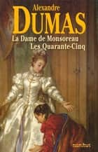 La Dame de Monsoreau ebook by Alexandre DUMAS (Père)