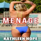 Menage: What's Yours Is Mine audiobook by