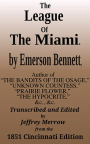 The League of the Miami ebook by Emerson Bennett
