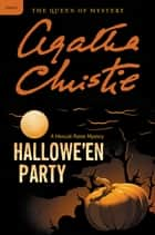 Hallowe'en Party - A Hercule Poirot Mystery E-bok by Agatha Christie