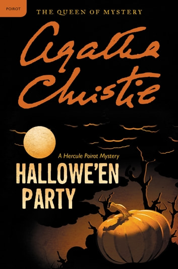 Hallowe'en Party - A Hercule Poirot Mystery ebook by Agatha Christie
