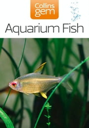 Aquarium Fish (Collins Gem) ebook by Collins