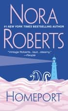 Homeport ebook by Nora Roberts