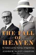 The Fall of Heaven ebook by Andrew Scott Cooper