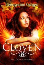 Cloven - The Trinity of Souls Series, #2 ebook by Georgeann Swiger