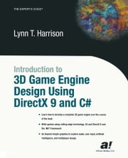 Introduction to 3D Game Engine Design Using DirectX 9 and C# ebook by Marshall Harrison
