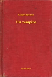 Un vampiro ebook by Luigi Capuana
