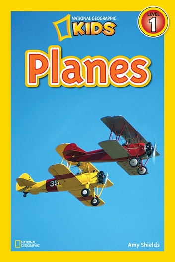 National Geographic Readers: Planes ebook by Amy Shields