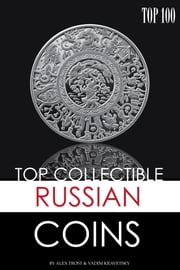 Top Collectible Russian Coins ebook by alex trostanetskiy
