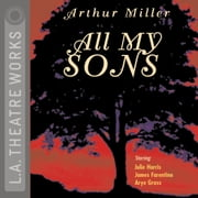 All My Sons audiobook by Arthur Miller