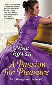 A Passion for Pleasure ebook by Nina Rowan