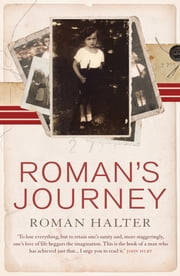 Roman's Journey ebook by Roman Halter