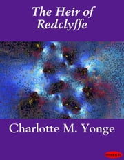 The Heir of Redclyffe ebook by Charlotte M. Yonge
