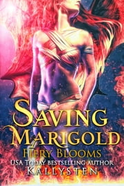 Saving Marigold ebook by Kallysten