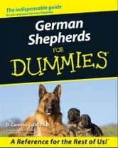 German Shepherds For Dummies ebook by D. Caroline Coile