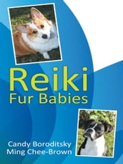 Reiki Fur Babies ebook by Candy Boroditsky, Ming Chee-Brown