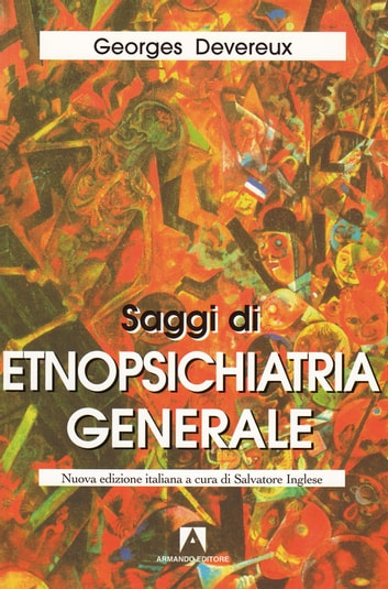 Saggi di etnopsichiatria ebook by Georges Devereux