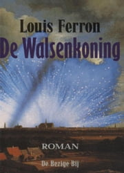 De walsenkoning ebook by Louis Ferron