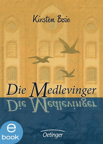 Die Medlevinger ebook by Kirsten Boie