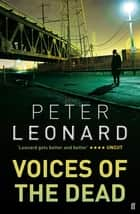 Voices of the Dead ebook by Peter Leonard