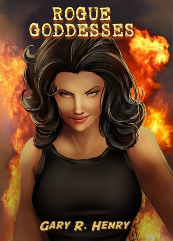 Rogue Goddesses ebook by Gary Henry