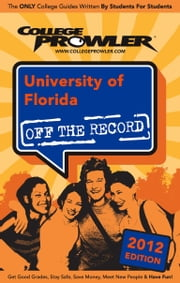 University of Florida 2012 ebook by Jared Misner