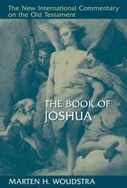 The Book of Joshua ebook by Marten Woudstra