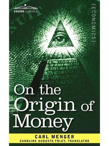 On the origin of money ebook by carl menger 9781616409746 on the origin of money ebook by carl menger fandeluxe Image collections