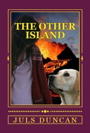The Other Island, A Morgan Koda Adventure, Book Three ebook by Juls Duncan